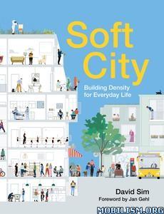 Soft City: Building Density for Everyday Life by David Sim