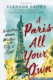 Download ebook A Paris All Your Own by Eleanor Brown (Ed.) (.ePUB)