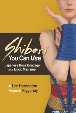Download Shibari You Can Use by Lee Harrington (.ePUB)