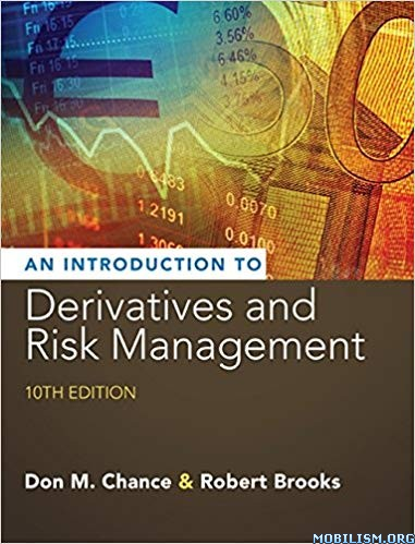 An Introduction to Derivatives & Risk, 10 Ed by Don M. Chance+