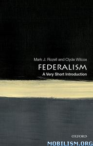 Federalism: A Very Short Introduction by Mark J. Rozell +
