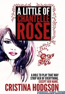Download A Little of Chantelle Rose by Cristina Hodgson (.ePUB)
