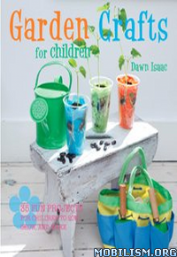 Download ebook Garden Crafts for Children by Dawn Isaac (.ePUB)