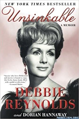 Download ebook Unsinkable: A Memoir by Debbie Reynolds (.MP3)