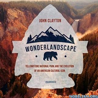 Wonderlandscape by John Clayton