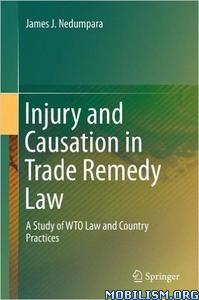 Download ebook Injury & Causation Trade Remedy by James J. Nedumpara (.PDF)