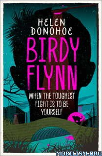 Download ebook Birdy Flynn by Helen Donohoe (.ePUB)(.MOBI)