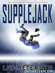 Download ebook Supplejack by Les Petersen (.ePUB)(.MOBI)+
