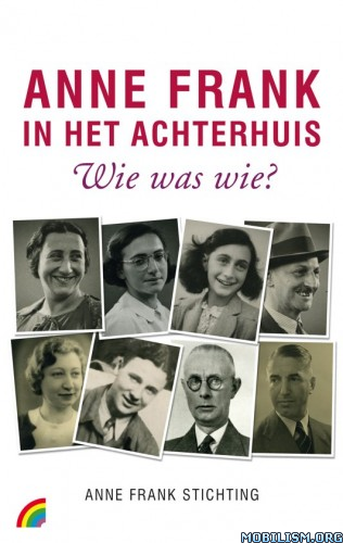 Anne Frank in het Achterhuis by Aukje Vergeest [DUT]