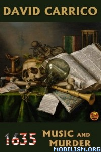Download ebook 1635: Music & Murder by David Carrico (.ePUB)