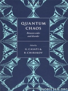 Quantum Chaos: Between Order and Disorder by G.Casati
