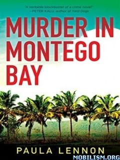 Download ebook Murder in Montego Bay by Paula Lennon (.ePUB)(.MOBI)(.AZW)