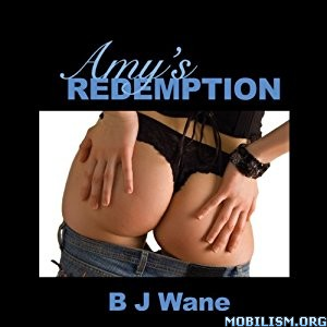 Download Amy's Redemption by B. J. Wane (.MP3)