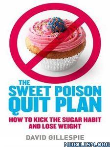Sweet Poison Quit Plan by David Gillespie