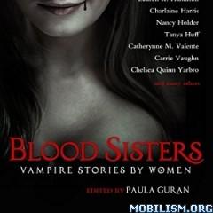 Download ebook Blood Sisters by Paula Guran (.MP3)
