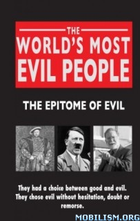 Download The World's Most Evil People by Rodney Castleden (.ePUB)+