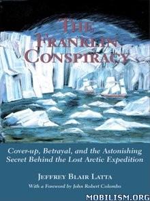 Download ebook The Franklin Conspiracy by Jeffrey Blair Latta (.ePUB)