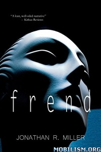 Download Frend by Jonathan R. Miller (.ePUB)
