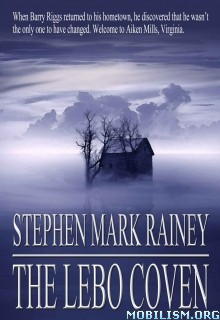 Download The Lebo Coven by Stephen Mark Rainey (.ePUB)(.MOBI)