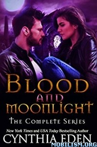 Download ebook Blood & Moonlight Box Set by Cynthia Eden (.ePUB)