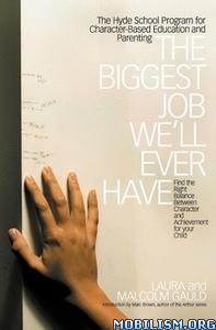 The Biggest Job We'll Ever Have by Laura Gauld, Malcolm Gauld