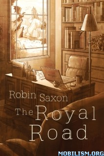 Download The Royal Road by Robin Saxon (.ePUB) (.MOBI)