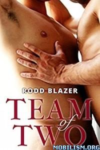 Download ebook Team of Two by Rodd Blazer (.ePUB)