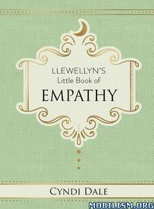 Llewellyn's Little Book of Empathy by Cyndi Dale