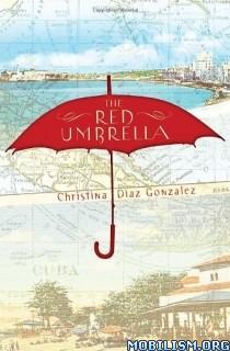Download The Red Umbrella by Christina Diaz Gonzalez (.ePUB)+