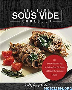 The Home Sous Vide Cookbook by Healthy Happy Foodie