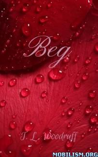 Download ebook Beg by Tiffany Woodruff (.ePUB) (.MOBI)