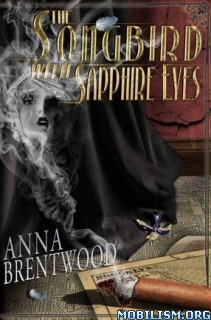 Download The Songbird with Sapphire Eyes by Anna Brentwood (.ePUB)+