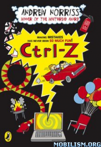 Download ebook Ctrl-Z by Andrew Norriss (.ePUB)