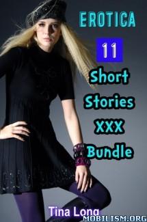 Download ebook Erotica 11 Short Stories XXX Bundle by Tina Long (.ePUB)+