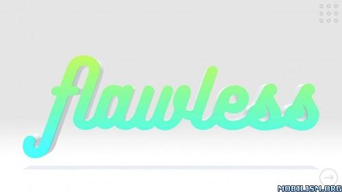 Flawless v1.0 Apk