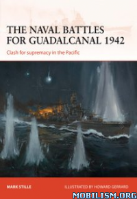 Download ebook Naval Battles for Guadalcanal 1942 by Mark Stille (.ePUB)