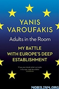 Download ebook Adults In The Room by Yanis Varoufakis (.ePUB)+
