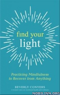 Find Your Light by Beverly Conyers