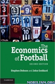Download ebook The Economics of Football by Stephen Dobson et al. (.PDF)