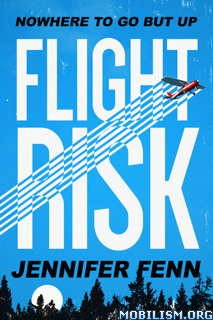 Download Flight Risk by Jennifer Fenn (.ePUB)(.MOBI)