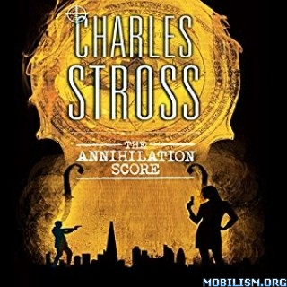 Download The Annihilation Score by Charles Stross (.MP3)