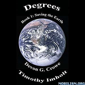 Download Saving The Earth by Devon G. Crowe, Timothy Imholt (.MP3)