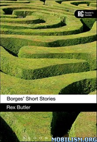 Download ebook Borges' Short Stories A Reader's Guide by Rex Butler (.ePUB)