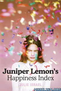 Download ebook Juniper Lemon's Happiness Index by Julie Israel (.ePUB)