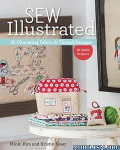 Sew Illustrated – 35 Charming Fabric & Thread by Minki Kim +