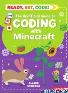 Guide to Coding with Minecraft by Álvaro Scrivano