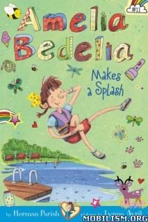 Download ebook Amelia Bedelia Makes a Splash by Herman Parish (.ePUB)