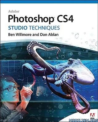 Adobe Photoshop CS4 Studio Techniques by Ben Willmore, Dan Ablan
