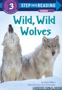 Download ebook Wild, Wild Wolves by Joyce Milton (.ePUB)