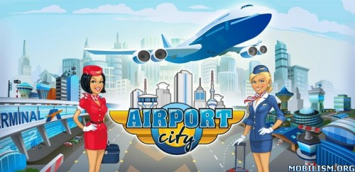 Airport City v4.1.8 [Mod Money] Apk